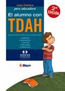 Guía práctica para Educadores El alumno con TDAH